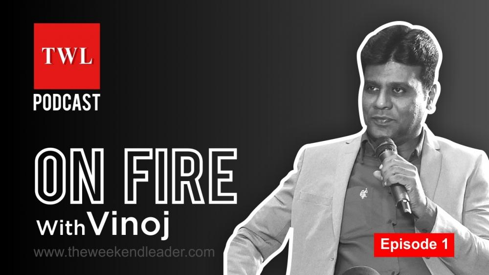 The Weekend Leader - Motivational podcast - On Fire with Vinoj