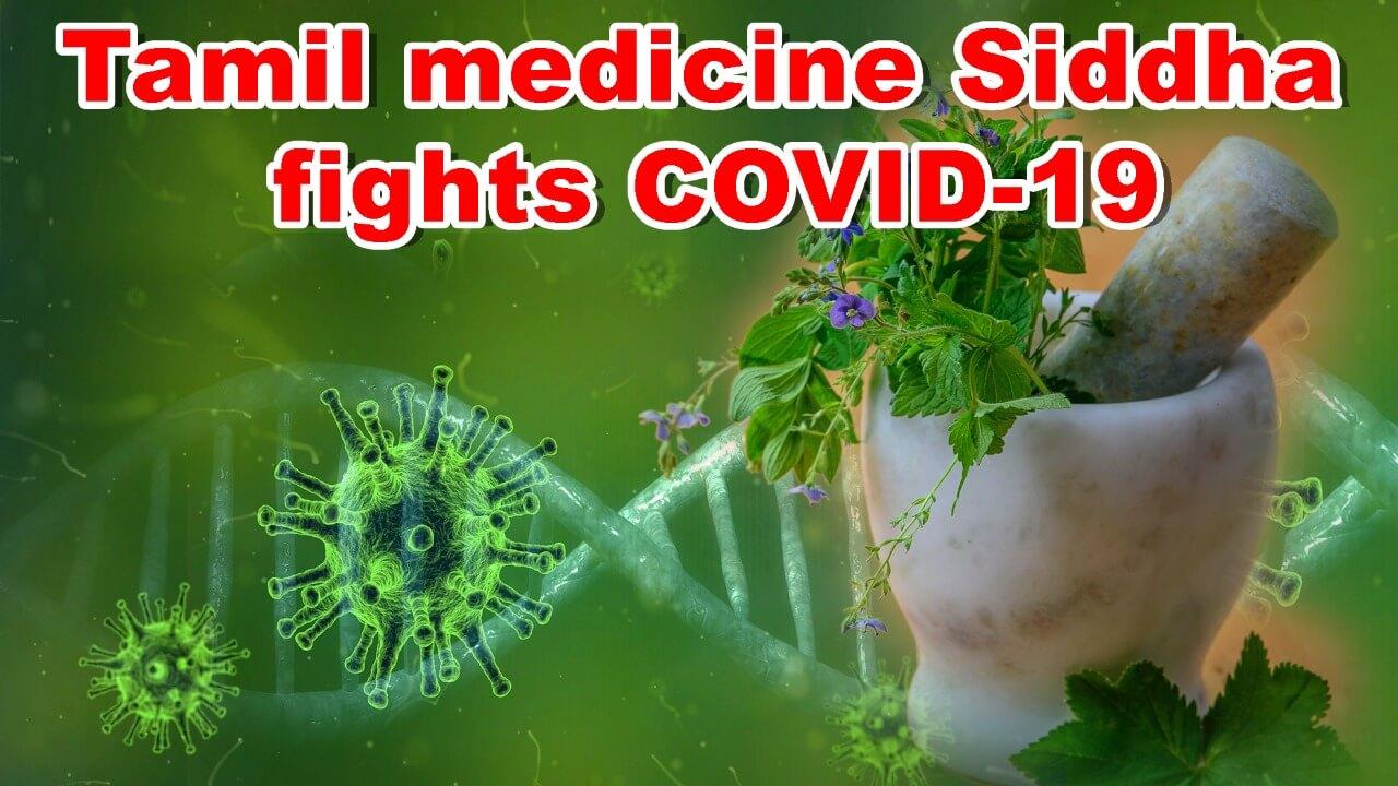 Tamil medicine Siddha fights COVID-